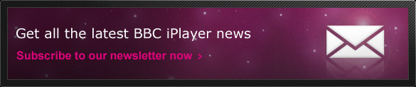 Get all the latest BBC iPlayer news with our newsletter
