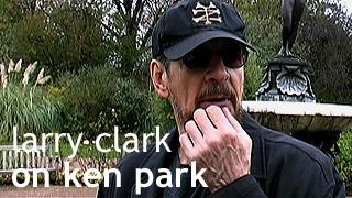 larry clark on ken park