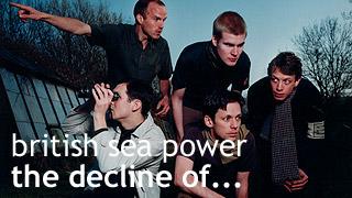 albums - british sea power - the decline of...