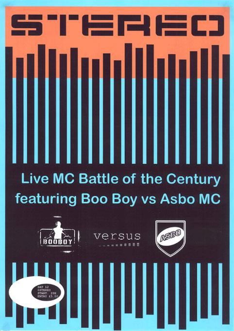 Stereo - Live MC Battle of the Century featuring Boo Boy vs Asbo MC