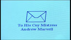 Andrew Marvell: To His Coy Mistress