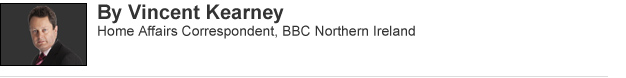 Vincent Kearney: Home Affairs Correspondant, BBC Northern Ireland