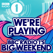 We're playing Radio 1's Big Weekend 2011