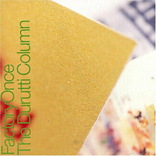 Review of The Return Of The Durutti Column