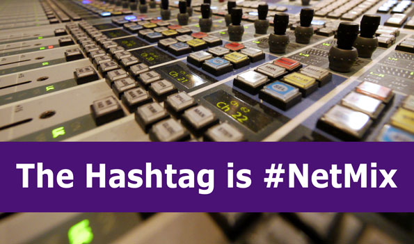 The hashtag is #NetMix