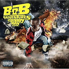 Review of B.o.B presents: The Adventures of Bobby Ray