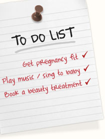 "Get pregnancy fit. <a href=""http://www.bbc.co.uk/health/physical_health/pregnancy_fertility/pregnancy_exercise.shtml"">Here's some inspiration</a>. 