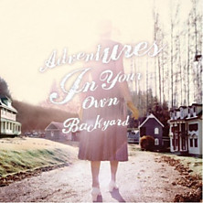 Review of Adventures in Your Own Backyard