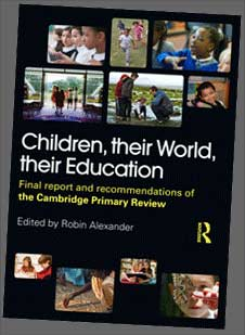 The Cambridge Primary Review final report front cover: 'Children, their World, their Education'
