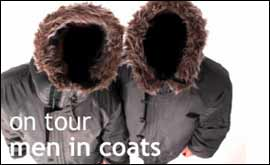 Men In Coats - on tour