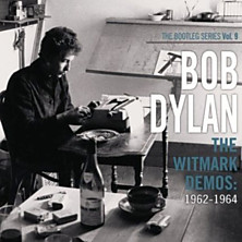 Review of The Witmark Demos: 1962-1964 (The Bootleg Series Vol. 9)