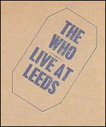 The Who: Live at Leeds album cover