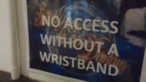 Sign: no access without a wristband