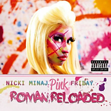 Review of Pink Friday: Roman Reloaded