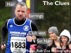 Rob Sloan at the finishing line with distinguishing features. A Sunderland Harrier vest, earrings, distinctive hair. He is also wearing the Satnav device that he claims backs up his side of the story.