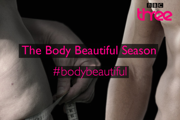 BBC Three Body Image Season