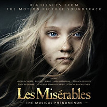 Review of Les Misérables: Highlights from the Motion Picture Soundtrack