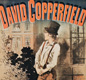 An old poster for the book David Copperfield by Charles Dickens.