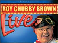 Cleared Roy chubby brown live talk this