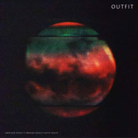 Outfit – Another Night's Dreams Reach Earth Again