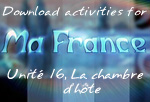 Download Ma France Unit 16 suggested activities