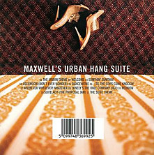 Review of Maxwell's Urban Hang Suite