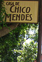 Chico Mendes' old house