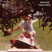 Review of Wavvves