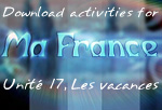 Download Ma France Unit 17 suggested activities