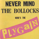 Never Mind The Bollocks... Here's The Plygain