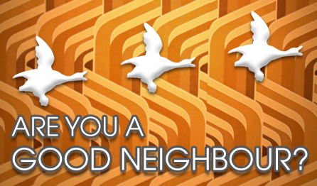 Are you a good neighbour?