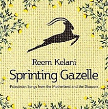 Review of Sprinting Gazelle - Palestinian Songs from the Motherland and the Diaspora