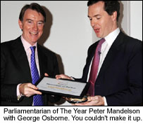 Parliamentarian of The Year Peter Mandelson with George Osborne.