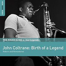 Review of The Rough Guide to John Coltrane: Birth of a Legend