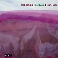 BBC - Music - Review of Soft Machine - BBC Radio 1967-1971