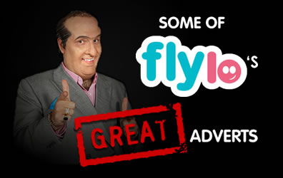 Some of Flylo's great adverts