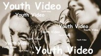 Youth Video