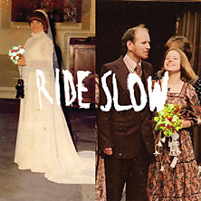 Review of Ride Slow