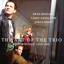 Review of The Art of the Trio – Recordings: 1996-2001