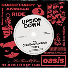 Review of Upside Down – The Creation Records Story