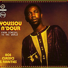 Review of From Senegal to the World: 80s Classics and Rarities