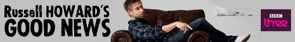 BBC BLOGS - Russell Howard's Good News