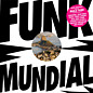 Review of Daniel Haaksman Presents Funk Mundial