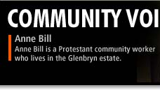 Community Voices - Anne Bill is a Protestant community worker who lives in the Glenbryn estate