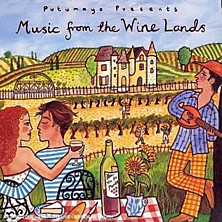Review of Putumayo Presents Music from the Wine Lands