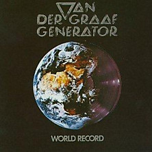 Review of World Record/Van Der Graaf/The Quiet Zone/The Pleasure Dome/Vital