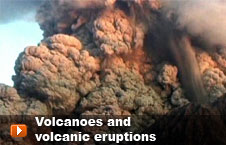 Watch 'Volcanoes and volcanic eruptions' video