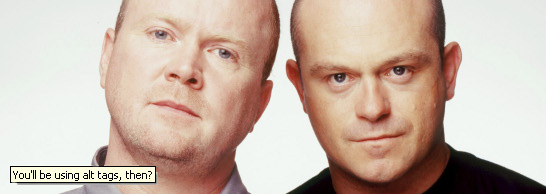 Steve McFadden and Ross Kemp as Phil and Grant Mitchell in Eastenders, with a fake alt tag: 'You'll be using alt tags, then?'