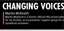 Martin McKevitt is a former official IRA activist who works for An Eochair, an ex-prisoners' support group for official republican prisoners