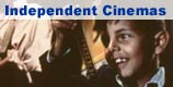 click for a list of independent cinemas around the UK
